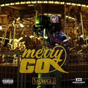 Album Merry Go (Explicit) from Mowgli