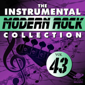 The Hit Co.的專輯The Instrumental Modern Rock Collection, Vol. 43