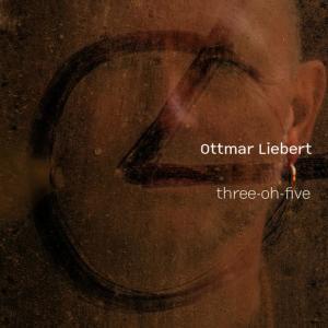 Album Three-Oh-Five from Ottmar Liebert