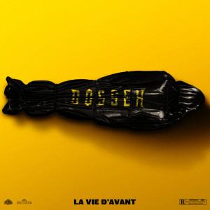 Album La vie d'avant (Explicit) from Dosseh