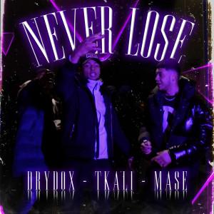 Mase的專輯Never Lose (Explicit)