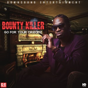 Album Go for Your Dreamz from Bounty Killer