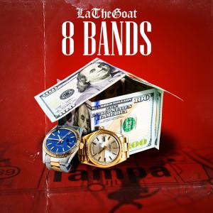 Album 8 Bands from LaTheGoat