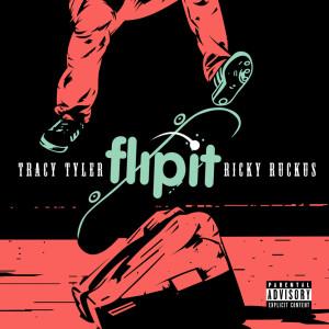 Album Flip It (Explicit) from Ricky Ruckus