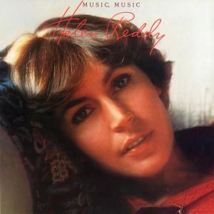 Music, Music 2006 Helen Reddy
