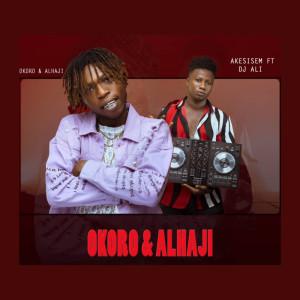 Album Okoro & Alhaji from DJ Ali