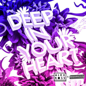 Deep In Your Heart