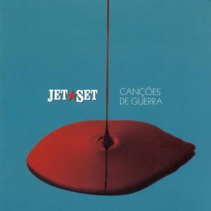 Album Canções de Guerra from Jet Set
