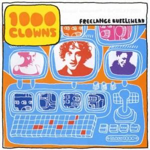 Album Freelance Bubblehead from 1000 Clowns