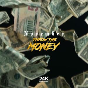 November的專輯Throw the Money (Explicit)