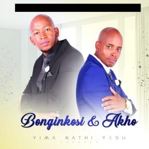 Album Yima Nathi Yesu from Bonginkosi & Akho