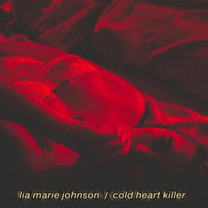 Lia Marie Johnson的專輯Cold Heart Killer