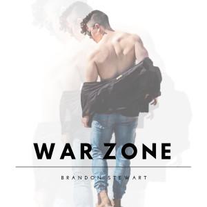 Album War Zone from Brandon Stewart