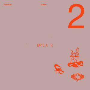 อัลบัม 22 Break (Explicit) ศิลปิน Oh Wonder