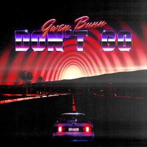 Gwen Bunn的專輯Don't Go