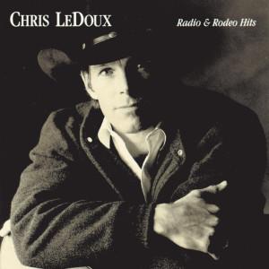 Radio & Rodeo Hits 2004 Chris Ledoux