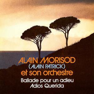 Album Ballade pour un adieu / Adios Querida from Alain Morisod
