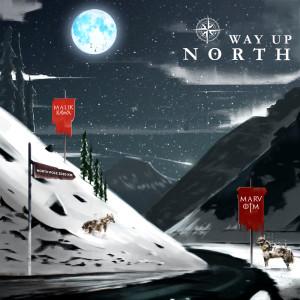 Album Way Up North from Marv OTM