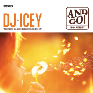 Album And Go! from DJ Icey
