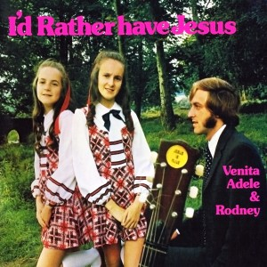 I'd Rather Have Jesus 2012 Venita