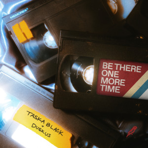 Album Be There One More Time from Taska Black