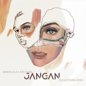 Album Jangan - Eka Gustiwana Remix from Marion Jola