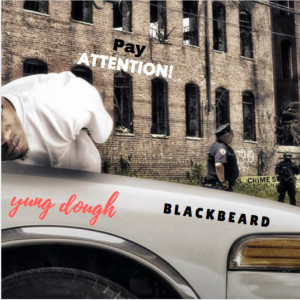 Album Pay Attention (feat. Blackbeard) (Explicit) from Blackbeard