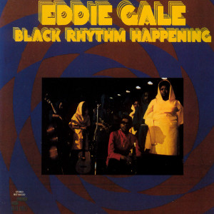 Black Rhythm Happening 2003 Eddie Gale