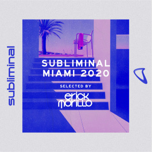 Album Subliminal Miami 2020 from Erick Morillo
