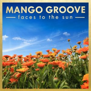 Album Faces To The Sun from Mango Groove