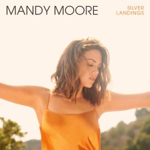 Silver Landings dari Mandy Moore