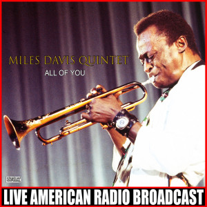 Album All Of You (Live) from Miles Davis Quintet