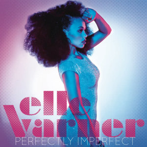 Album Perfectly Imperfect from Elle Varner