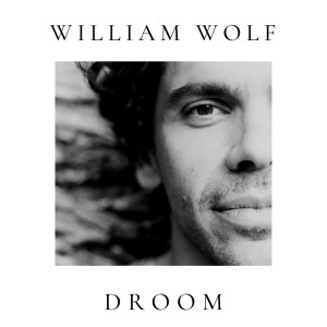 Listen to Droom song with lyrics from William Wolf