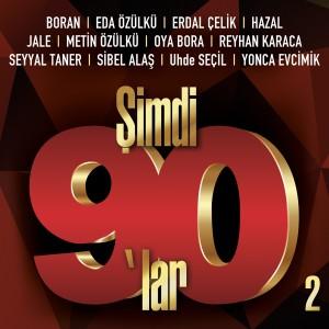 Album Şimdi 90'lar 2 from Çeşitli Sanatçılar