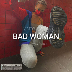 Album Bad Woman (Explicit) from Savy