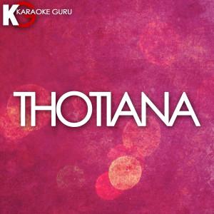 Karaoke Guru的專輯Thotiana (Originally Performed by Blueface Feat. Cardi B)