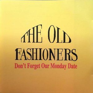 Album Don't Forget My Monday Date from The Old Fashioners