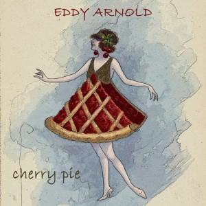 Eddy Arnold的專輯Cherry Pie