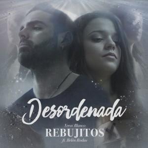 Album Desordenada from Los Rebujitos
