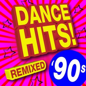 Album 90s Dance Hits! Remixed from Ultimate Dance Remixes