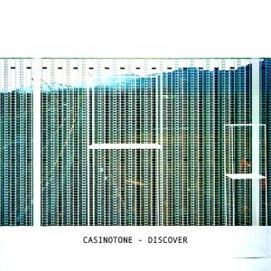 อัลบัม Discover ศิลปิน Casinotone