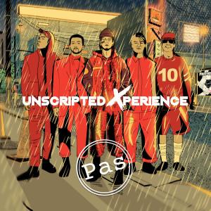 Unscripted Xperience (Explicit) dari Pas Band