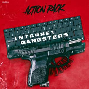 Album Internet Gangstas (Explicit) from Action Pack