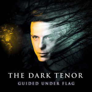 The Dark Tenor的專輯Guided Under Flag