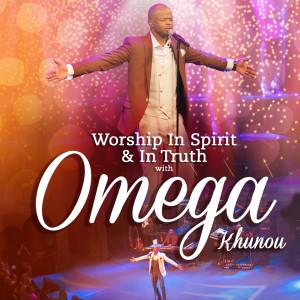 Album Worship In Spirit & In Truth With Omega Khunou from Omega Khunou