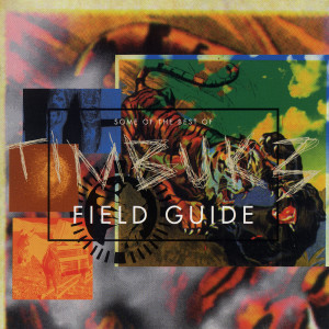 Field Guide: Some Of The Best Of Timbuk 3 2006 Timbuk 3