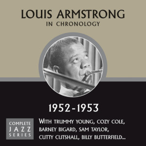 Louis Armstrong的專輯Complete Jazz Series 1952 - 1953