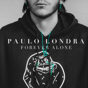 Album Forever Alone from Paulo Londra