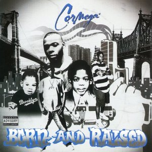 Album Born And Raised from Cormega